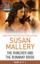 The Rancher and the Runaway Bride Part 2 (36 Hours - Book 20)