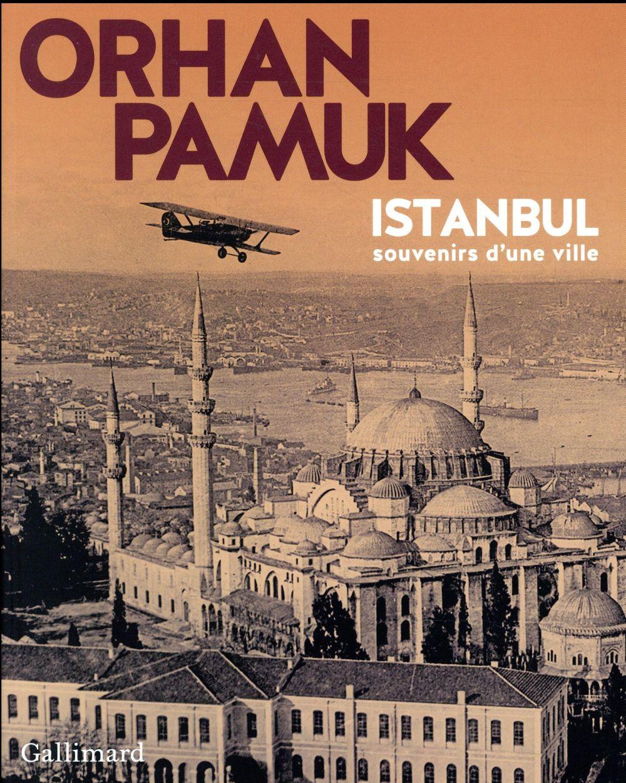 ISTANBUL, SOUVENIRS D'UNE VILLE