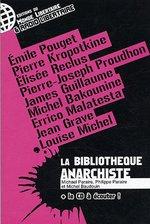 Couverture de La bibliothèque anarchiste