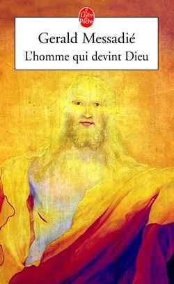 L'Homme Qui Devint Dieu