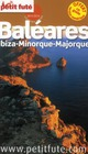 Guide petit fute ; country guide ; Bal&eacute;ares ; Ibiza-Minorque-Majorque (&eacute;dition 2013-2014)