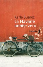 La Havane anne zro - Karla Sarez