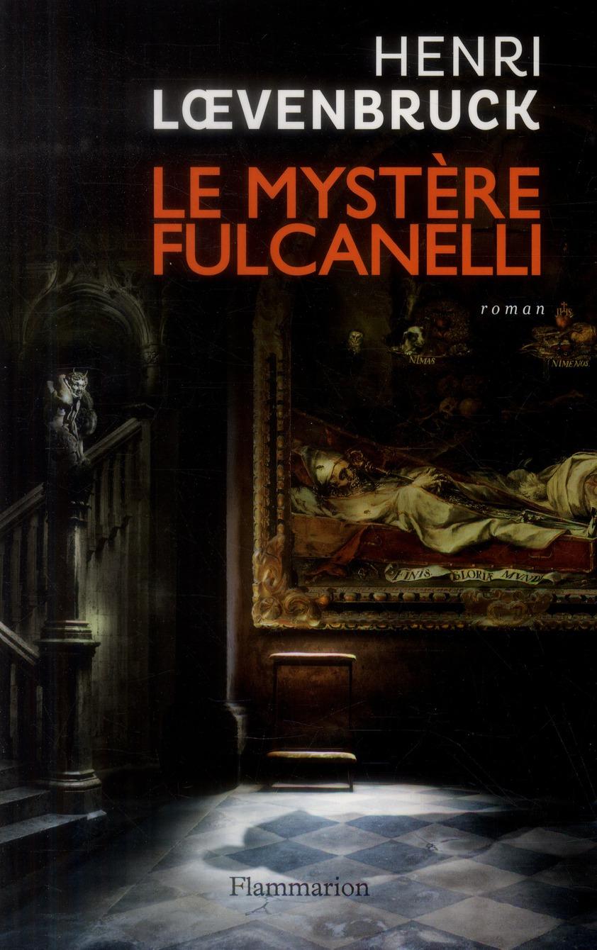 mystère Fulcanelli (Le) : roman | Loevenbruck, Henri. Auteur