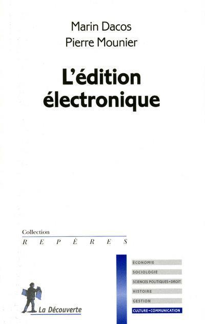 L'EDITION ELECTRONIQUE