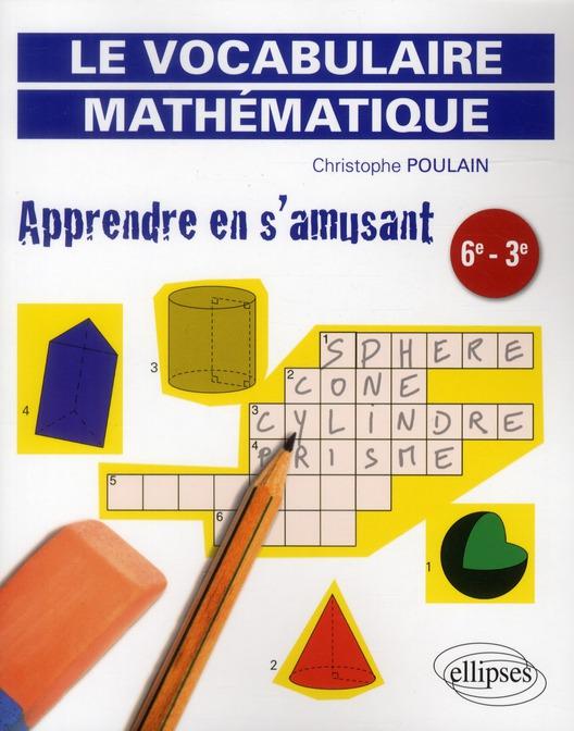 Apprendre En S'Amusant Le Vocabulaire Mathematique