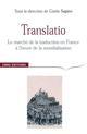 TRANSLATIO : MARCHE DE LA TRADUCTION EN FRANCE A L'HEURE DE LA MONDIALISATION