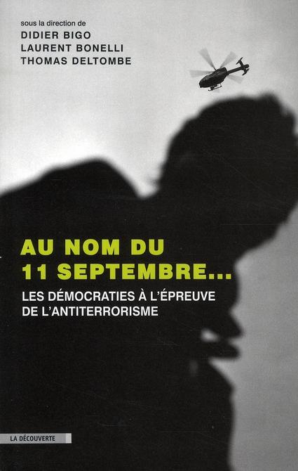 AU NOM DU 11 SEPTEMBRE... LES DEMOCRATES A L'EPREUVE DE L'ANTITERRORISME