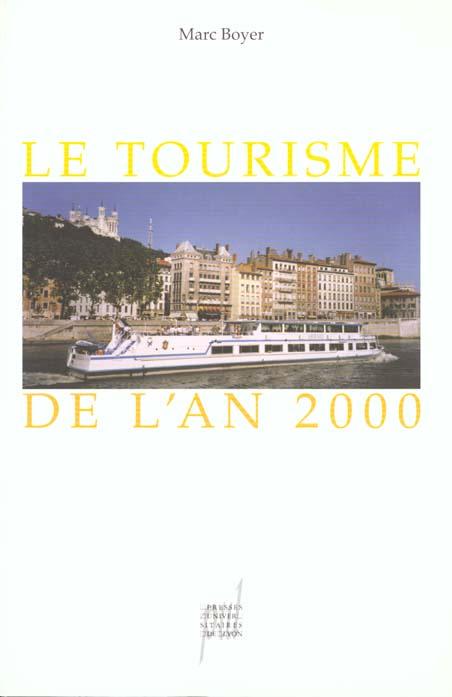 Le Tourisme De L'An 2000