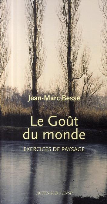 LE GOUT DU MONDE, EXERCICES DE PAYSAGE