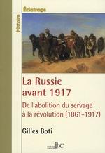 Couverture de La Russie avant 1917 ; de l'abolition du servage à la révolution (1861-1917)