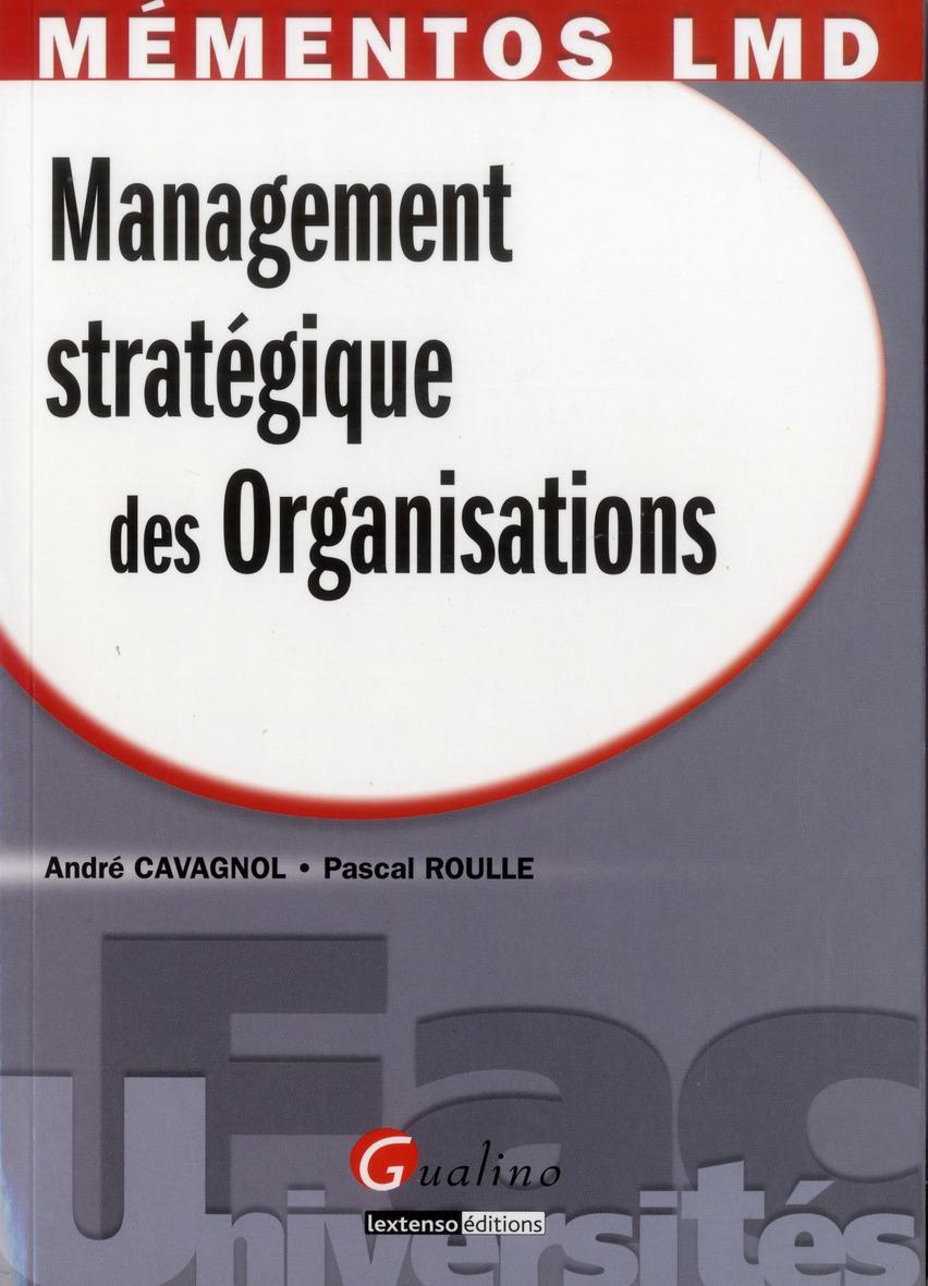 Management Strategique Des Organisations