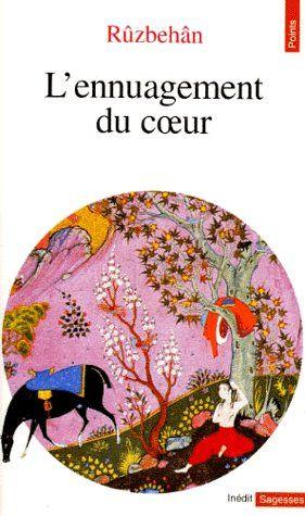 Ennuagement Du Coeur. Suivi De : Les Eclosions De La Lumiere De L'Affirmation De L'Unicite (L')