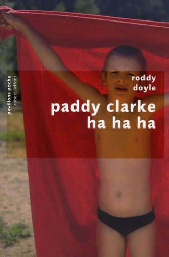 an analysis of paddy clark ha ha ha by roddy doyal Paddy clarke ha ha ha: winner of the booker prize 1993 - ebook written by roddy doyle read this book using google play books app on your pc, android, ios devices download for offline reading, highlight, bookmark or take notes while you read paddy clarke ha ha ha: winner of the booker prize 1993.