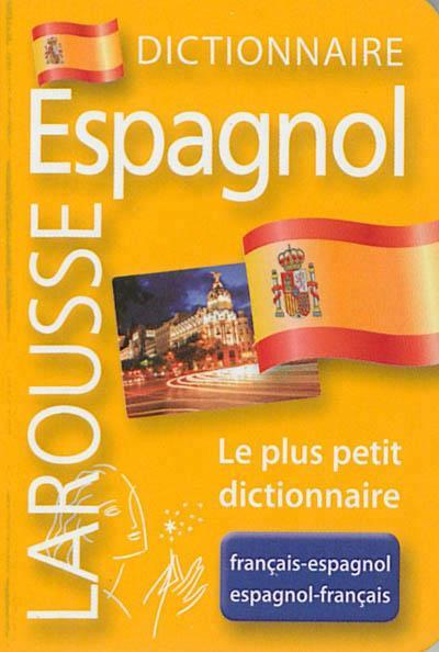 Dictionnaire Larousse Micro Espagnol ; Francais-Espagnol / Francais-Espagnol