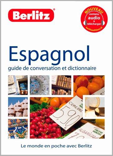 Espagnol ; Guide De Conversation Et Dictionnaire