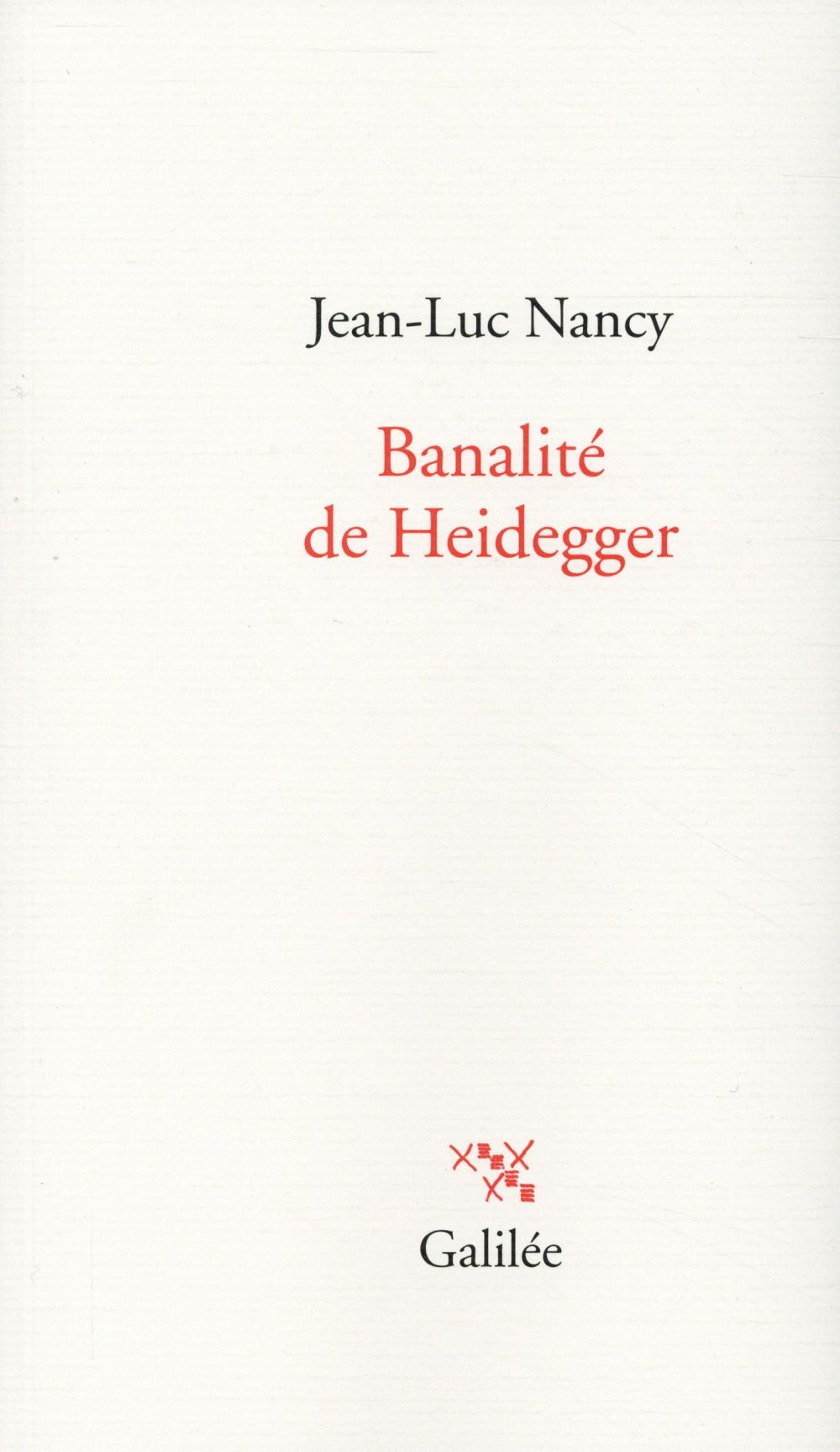 BANALITE DE HEIDEGGER