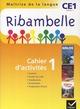 Ribambelle ; méthode de lecture ; CE1 ; série jaune ; cahier d'activités et livret d'entraînement t.1