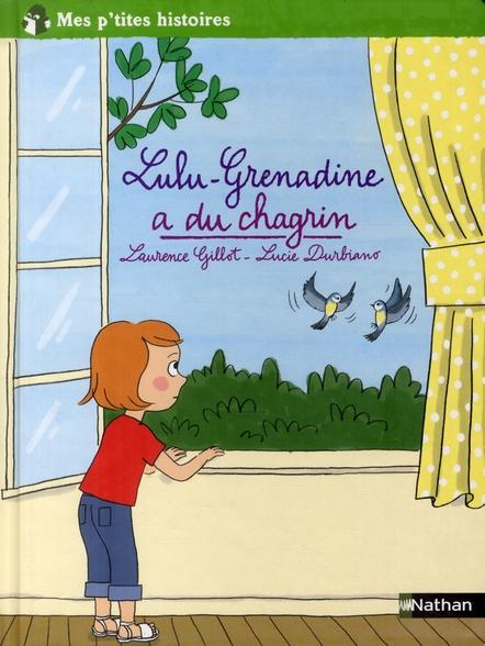 Lulu-Grenadine A Du Chagrin