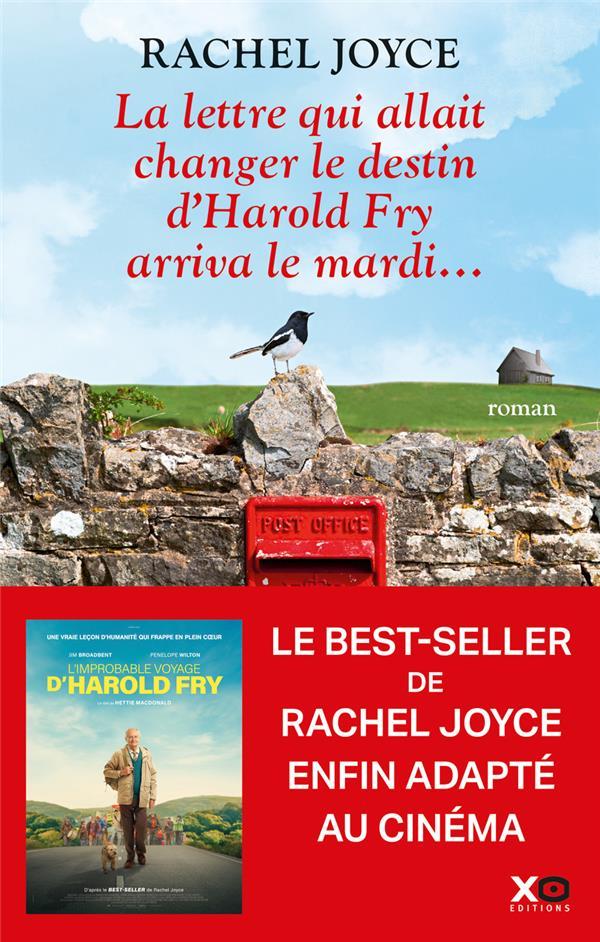 Lettre qui allait changer le destin d'Harold Fry arriva le mardi ... (La) | Joyce, Rachel. Auteur