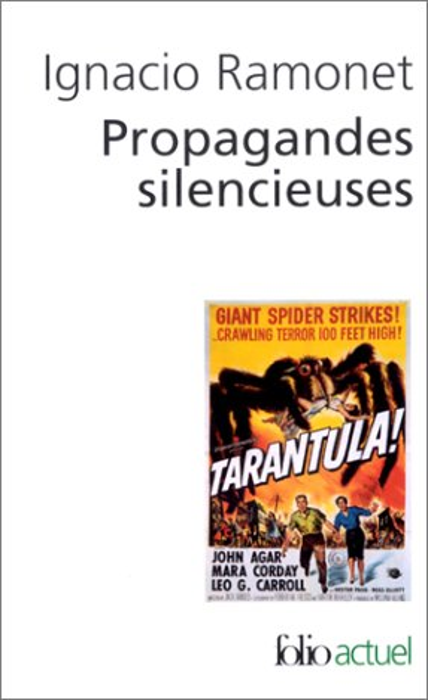 Propagandes Silencieuses (Masses, Television, Cinema)