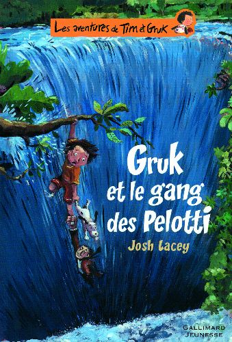 Les Aventures De Tim Et Gruk ; Gruk Et Le Gang Des Pelotti