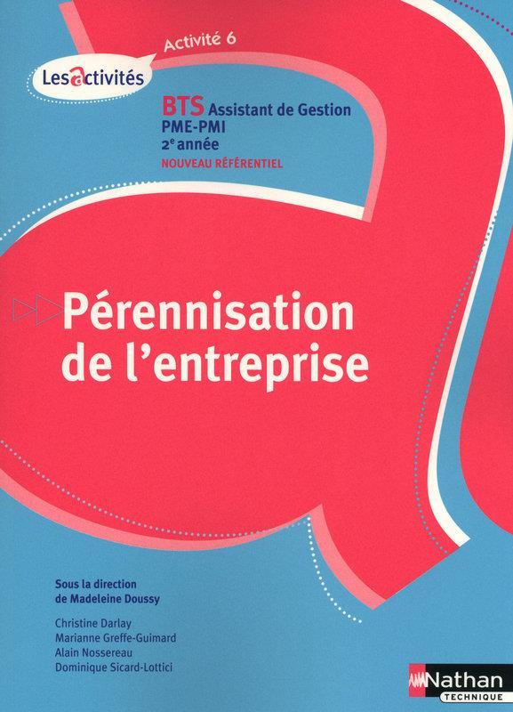 Perennisation Entreprise Activite 6 Bts 2e Annee  Assistant De Gestion Pme-Pmi Eleve 2010
