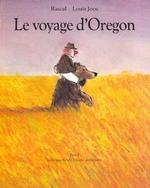 Couverture de Voyage D Oregon (Le)