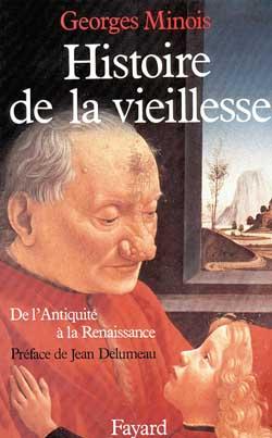 HISTOIRE DE LA VIEILLESSE *