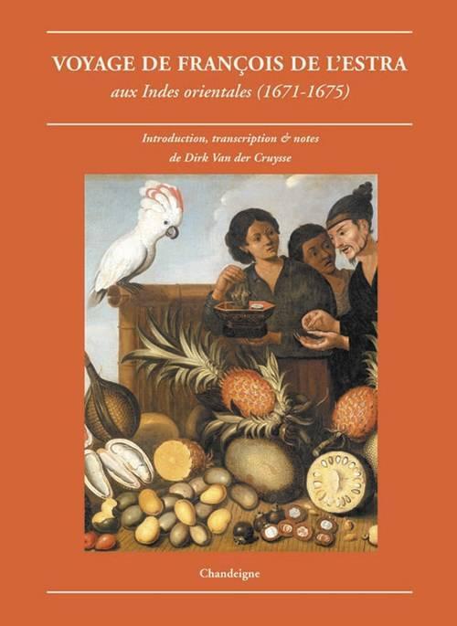 VOYAGE AUX INDES ORIENTALES (1671-1675)