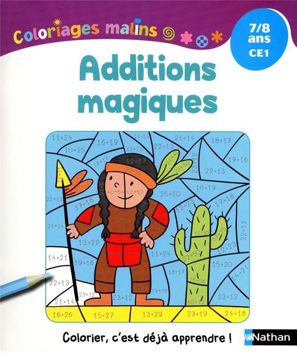 Additions Magiques ; Ce1 ; 7-8 Ans