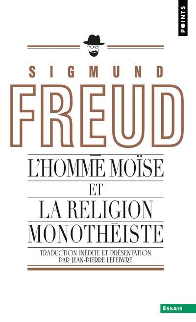 L'Homme Moise Et La Religion Monotheiste