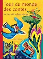 Couverture de Tour du monde des contes ; sur les ailes d'un oiseau