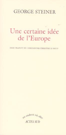 Une Certaine Idee De L''Europe