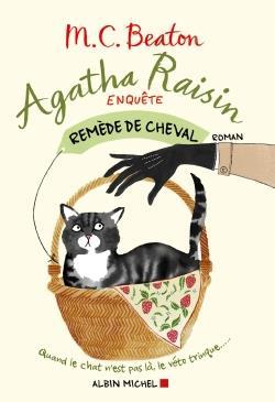 Agatha raisin enquête t.2 ; remède de cheval