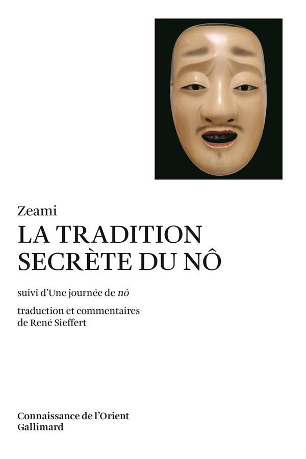 La Tradition Secrete Du No ; Une Journee De No