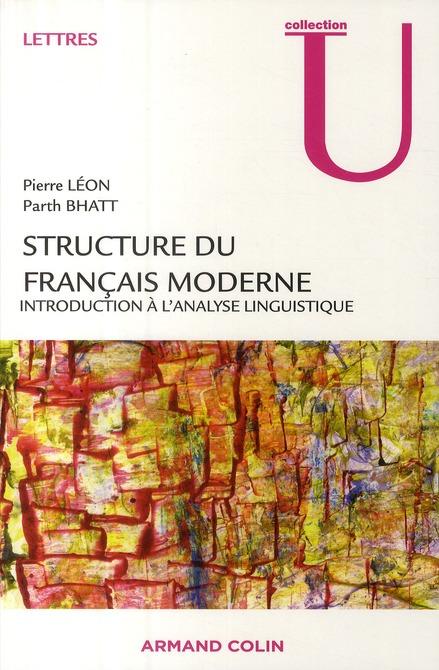 Structure Du Francais Moderne ; Introduction A L'Analyse Linguistique