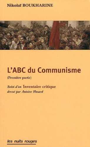 L'Abc Du Communisme, Suivi D'Un Inventaire Critique