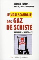 Couverture de Le vrai scandale du gaz de schiste