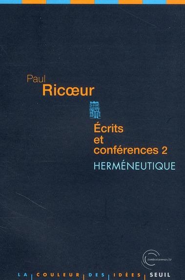 ECRITS ET CONFERENCES T2 : HERMENEUTIQUE