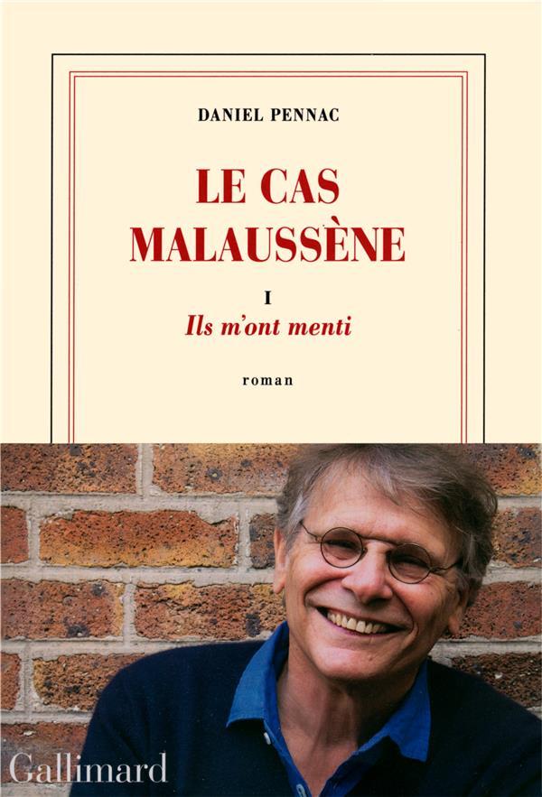 LE CAS MALAUSSENE T1 : ILS M'ONT MENTI