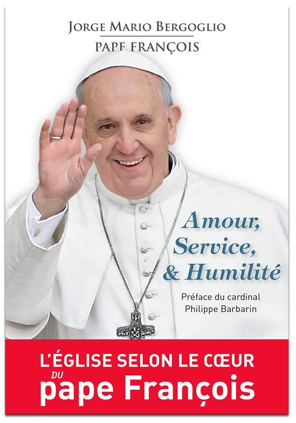 Amour, Service & Humilite