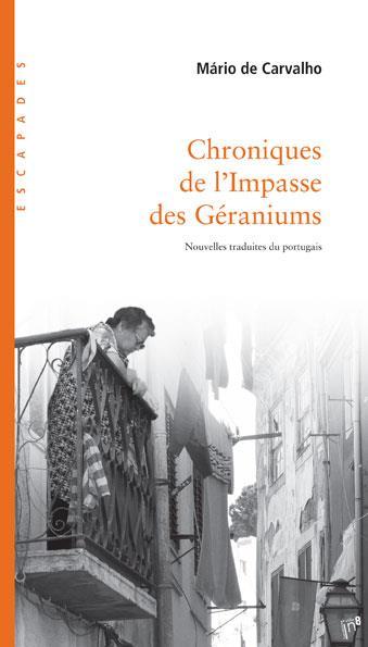 CHRONIQUES DE L'IMPASSE DES GERANIUMS