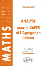 Analyse Pour Le Capes & L'Agregation Interne Maths Capes Agreg