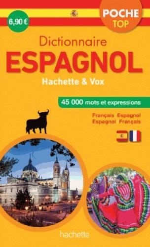 Dictionnaire poche top hachette vox ; bilingue espagnol