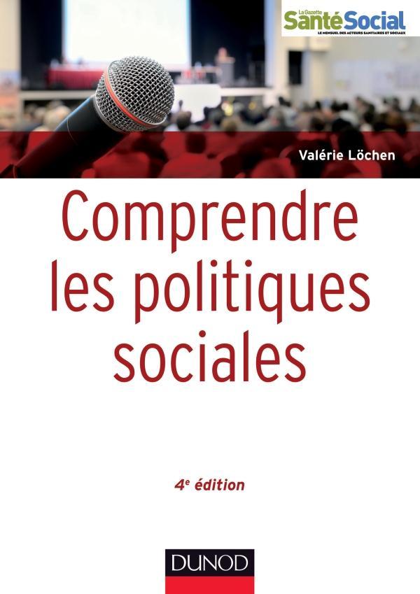 Comprendre Les Politiques D'Action Sociale (4e Edition)