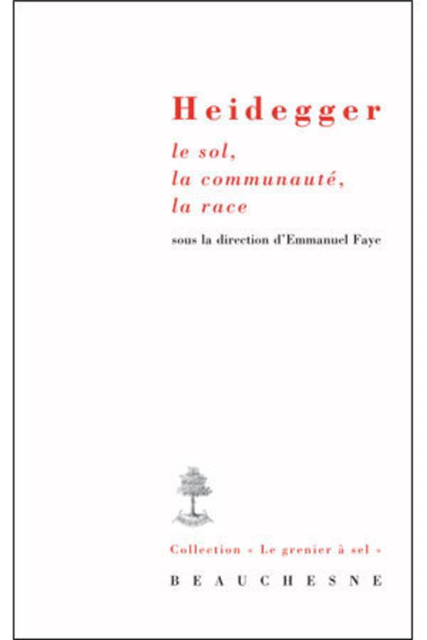 HEIDEGGER LE SOL, LA COMMUNAUTE, LA RACE