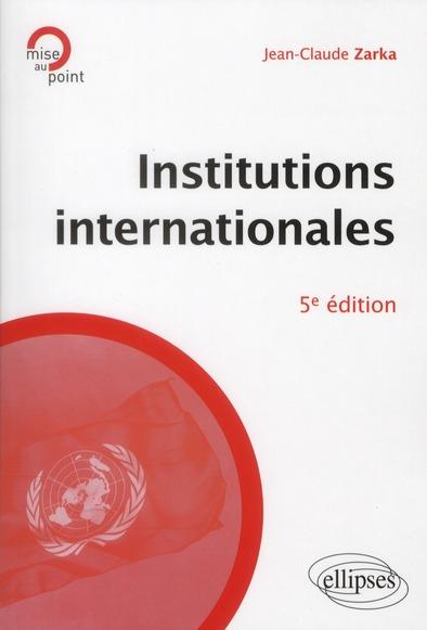 Institutions Internationales 5eme Edition