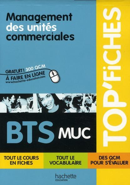 Top'Fiches; Management Des Unites Commerciales ; Bts Muc