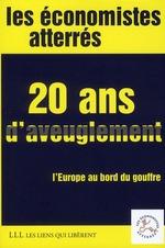 Couverture de 20 ans d'aveuglement ; l'Europe au bord du gouffre