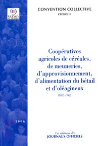 Cooperatives Agricoles De Cereales, De Meuneries, D'Approvisionnement, D'Alimentation Du Betail Et D'Oleagineux (2006)
